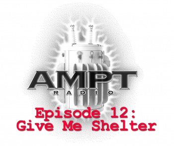 Episode 12: Give Me Shelter